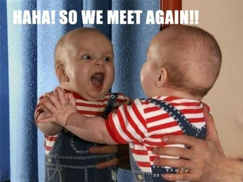 Mirror Baby - Haha So We Meet Again
