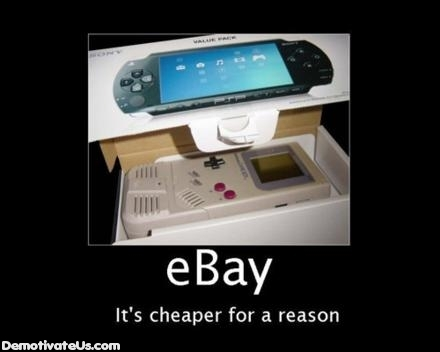 eBay - Its Cheaper for a Reason